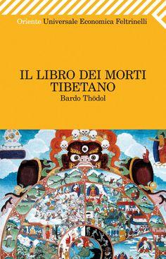 """Bardo Thödol, """"Il Libro dei morti tibetano"""". Uno dei testi fondamentali del buddismo tibetano, una grande e seducente evocazione poetica. Un libro capace di farci conoscere i piani più riposti del nostro spirito e del nostro pensiero, alla luce della consapevolezza che ogni cosa esiste all'interno della nostra mente e in questo habitat va compresa."""