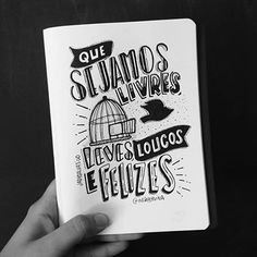 "Arte linda que ganhei da @jadysalvaticoart!!! ""Que sejamos livres, leves, loucos e felizes"". ByNina #gratidão #bynina #jadysalvaticoart #lettering #frases #pragente Lettering Tutorial, Status Quotes, Creative Journal, Handwritten Fonts, More Than Words, Brush Lettering, Bullet Journal, Typography, Notes"