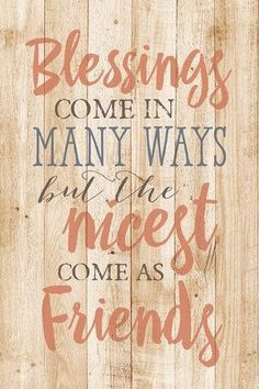 Shop for Dexsa Blessings Come In Many New Horizons Wood Plaque with Easel . Get free delivery On EVERYTHING* Overstock - Your Online Art Gallery Store! Grandma Quotes, Bff Quotes, Friend Quotes, Friend Signs, Friendship Poems, Real Friendship Quotes, Blessed Friends, Romantic Poems, Barn Wood Signs