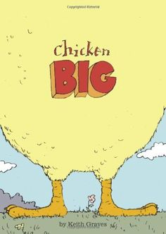 Today's Kindle Kids Daily Deal is Chicken Big ($1.99), by Keith Graves.