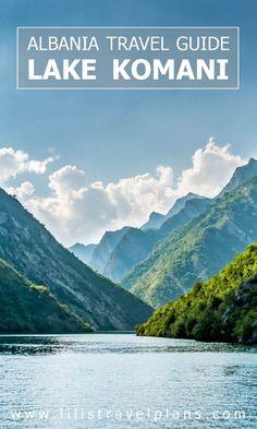 Highlights of Albania - A day at Lake Komani - travel guide