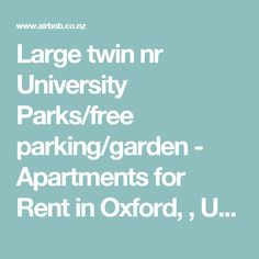 Large twin nr University Parks/free parking/garden - Apartments for Rent in Oxford, , United Kingdom Oxford United, Private Room, Victorian Homes, Apartments, United Kingdom, Parks, Twins, University, Garden