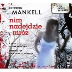 Nim Nadejdzie Mróz - Książka Audio Na Cd (Cd) - Henning Mankell, Audiobooki w języku polskim <JASK>