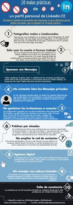 Hola: Una infografía con 10 malas prácticas en Linkedin (1). Un saludo