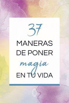 """37 maneras para salir de la monotonía y poner """"chispa"""" en tu vida #coaching #magia #rutina #pereza #motivación #inspiración #reflexiones"""
