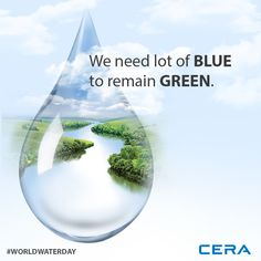 This World Water Day, let's strive to conserve water and turn to nature for the solutions it can provide us with. #NatureForWater #WorldWaterDay #SaveWater #CERA #ReflectsMyStyle