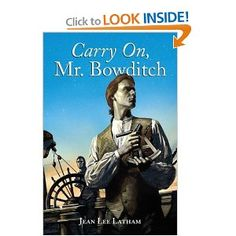 Great story about self education and mentoring.  Carry On, Mr. Bowditch by Jean Lee Latham.  Free read.