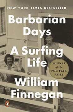 Booktopia has Barbarian Days, A Surfing Life by William Finnegan. Buy a discounted Paperback of Barbarian Days online from Australia's leading online bookstore. Good Books, Books To Read, My Books, Male Friendship, Believe, Non Fiction, Summer Reading Lists, Summer Books, Thing 1