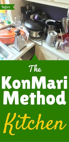 "Decluttering & organising the kitchen with Marie Kondo's KonMari Method. 'Before' & 'after' pictures. From the books ""The Life-Changing Magic of Tidying Up"" and ""Spark Joy"". CLICK THROUGH to see the photos."