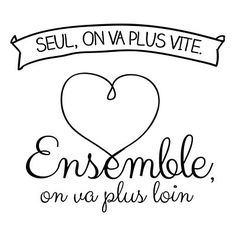 "Citation amour du jour : ""Seul, on va plus vite. Ensemble, on va plus loin. Cute Quotes, Words Quotes, Funny Quotes, Sayings, Quote Citation, French Quotes, Visual Statements, Positive Attitude, Mantra"