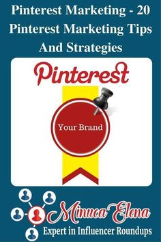 Learn how to increase your brand's visibility and get tons of traffic to your website using these 20 Pinterest marketing tips and strategies.