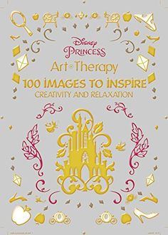 Disney Princess: 100 Images to Inspire Creativity and Relaxation (Art Therapy) by Catherine Saunier-Talec http://www.amazon.com/dp/1484757408/ref=cm_sw_r_pi_dp_fU6ywb18H53WS