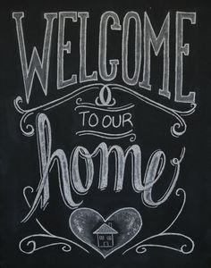 Chalkboard Welcome Print - Chalkboard Art - Welcome Sign - Welcome to our Home…