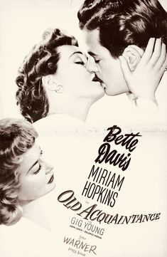 """OLD ACQUAINTANCE (1943) Bette Davis and Miriam Hopkins play friends through thick and thin in this rousing mid 40's """"women's picture"""" featuring a very young Gig Young as a callow suitor.  Hopkins and Davis reportedly did not get along although they were co-starred twice at Warner's. Acting (and a paycheck) helped a lot. Great fun. Amazing People, Good People, Gig Young, Miriam Hopkins, Henry Kissinger, Thick And Thin, Bette Davis, Old Movies, Classic Movies"""