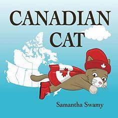 Canadian Cat (The Adventures of Canadian Cat)