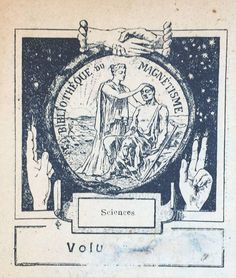 """In the early 19th century the """"Bibliothèque du magnétisme"""" was founded by Etienne-Félix Hénin de Cuvillers. The series reviewed works in French on the subject of magnetism and occult sciences. This bookplate by the """"Bibliothèque du magnétisme"""" shows a healer in the process of treating a patient. The 'healing hands' bookplate occurs in a copy of """"Études sur la Mathèse"""" by the doctor of romantic medicine Jean Malfatti de Montereggio, published in Paris in 1849. www.ritmanlibrary.com"""