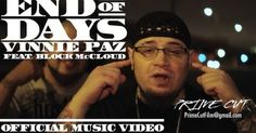 Vinnie Paz - End of Days (feat. Block McCloud) [Official Music Video] - YouTube #music