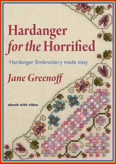 Hardanger for the Horrified: Hardanger Embroidery Made Easy: Amazon.co.uk: Jane Greenoff: Books