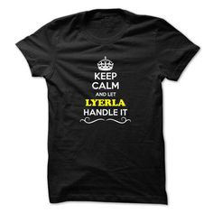 Details Product LYERLA T-shirt, LYERLA Hoodie T-Shirts Check more at https://designyourownsweatshirt.com/lyerla-t-shirt-lyerla-hoodie-t-shirts.html