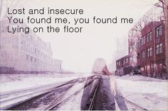 You Found Me by The Fray.