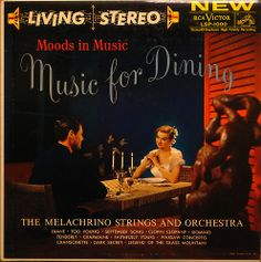 The Melachrino Strings and Orchestra - Moods in Music: Music for Dining (1958)