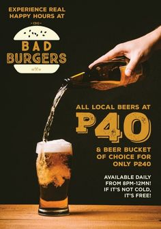 Bad Burger, Burgers, Beer Bucket, Happy Hour, Good Things, Day, Hamburgers, Hamburger Patties