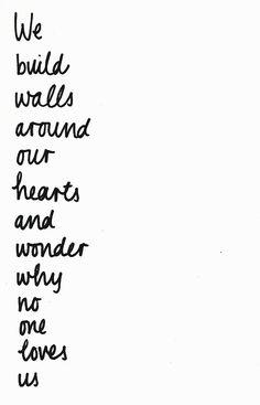 We build walls...