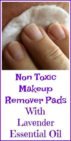 DIY makeup remover pads with lavender essential oil. #Essentialoildiffusers