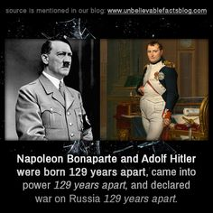 Napoleon Bonaparte and Adolf Hitler were born 129 years apart, came into power 129 years apart, and declared war on Russia 129 years apart. Corrie Ten Boom, Unbelievable Facts, Photographs Of People, Thought Catalog, Weird Facts, Crazy Facts, Historical Society, Napoleon, Pop Culture
