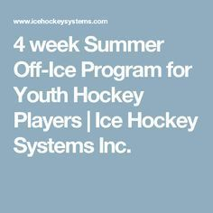 4 week Summer Off-Ice Program for Youth Hockey Players | Ice Hockey Systems Inc.