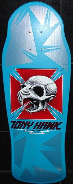 The best skateboard I ever had.