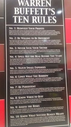 Warren Buffet's 10 Rules Of Success I also saw this in a Jimmy John's