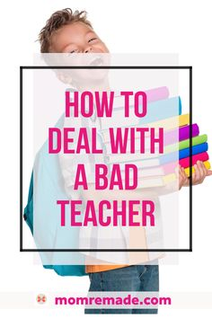Does your child have a bad teacher? Don't lose hope. Check out these 15 strategies to help you deal with a bad teacher. As a teacher mom, I will give you some great insider tricks to help your child thrive. #teacher #student #elementary #jrhigh #highschool #kids #parents #mom