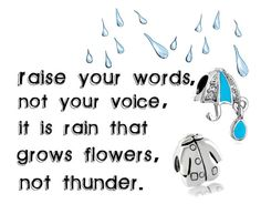 raise your words,not your voice #quotes