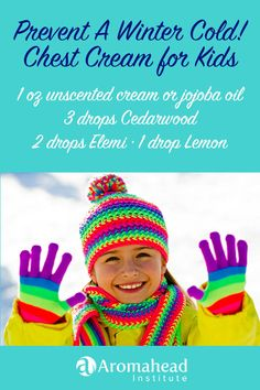 Cedarwood essential oil is the perfect companion for a winter cold. It lends a steady, reassuring strength that helps kids weather colds well, and respiratory properties that assist the body in clearing out congestion. The soothing chest cream is helpful for both preventing and remedying a cold. It's especially nice at bed time, when it can calm kids and open their breath so they drift off comfortably. http://www.aromahead.com/blog/2015/08/24/sleep-tight-bedtime-aromatherapy-recipe-kids/