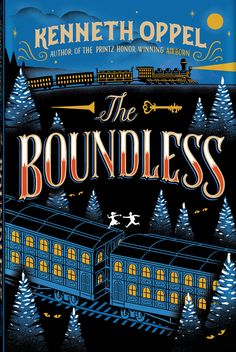 The Boundless by Kenneth Oppel, cover design by Jim Tierney