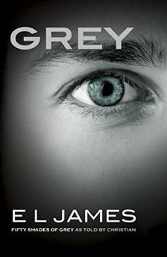 [PDF] E.L. James Grey: Fifty Shades of Grey as Told by Christian