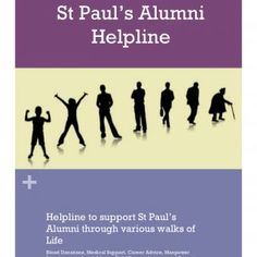+ St Paul's Alumni Helpline+ Helpline to support St Paul's Alumni through various walks of Life Blood Donations, Medical Support, Career Advice, Manpower Re. http://slidehot.com/resources/stpauls-helpline.54837/