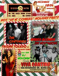 """HOLIDAY EVENT """"Up N' Comers"""" Holiday  Party Reverend Martini Thursdays Dec. 18th Codys Viva Cantina The Centuries, Naked Blonde, The Wolvingtons, Trisha Toledo & her Blue Tones and DJ Wolfman. Starts earlier to get them all intonight 8:30 til 1am!"""