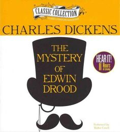 The Mystery of Edwin Drood is Charles Dickens contribution to the field of crime…