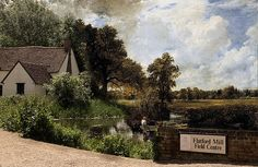 Flatford Mill. - John Constable ---Suffolk (thanks, Christina)