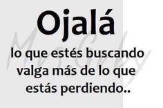 #ojala #esperoque