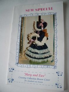 Craft sewing pattern - Broom Cover - Mary and Ewe