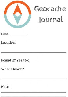 how to get started geocaching with kids ... plus a geocache journal printable
