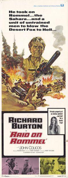 Raid on Rommel (1971) Stars: Richard Burton, John Colicos, Clinton Greyn, Wolfgang Preiss, Brook Williams ~  Director: Henry Hathaway
