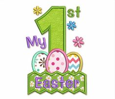 My First Easter Applique Embroidery Design For Baby Boys and Girls EA003