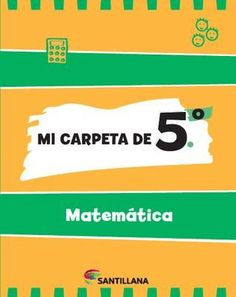 "Cover of ""Mi carpeta de 5º - Matemática"""