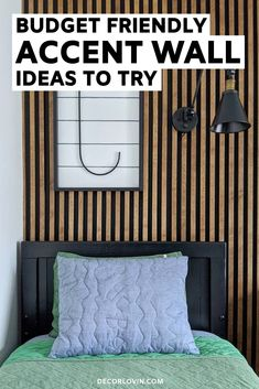 Now is the time to create the home of your dreams! Decorate your walls with these budget friendly DIY accent wall ideas.