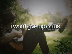 I Won't Give Up  - Jason Mraz
