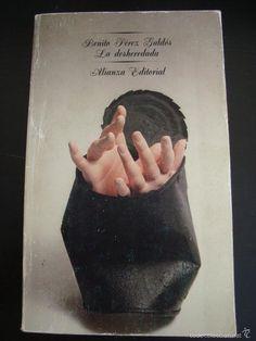LA DESHEREDADA. BENITO PEREZ GALDOS. ALIANZA EDITORIAL. - Foto 1